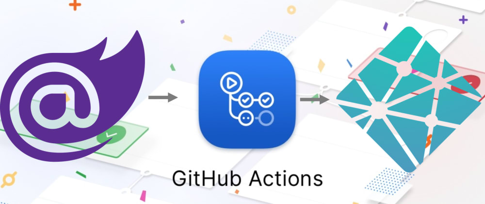 Cover image for Hosting Blazor on Netlify using Github Actions (Part 2 of Series)