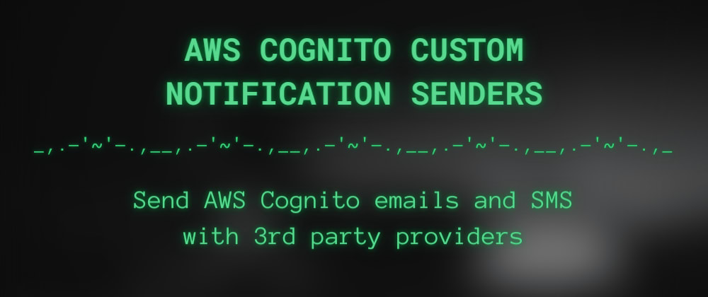 Cover image for Send AWS Cognito emails with 3rd party ESPs