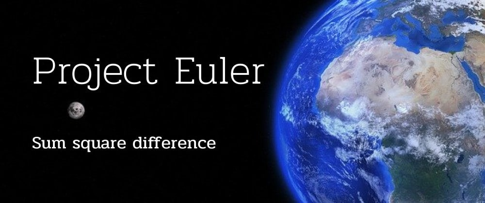 Cover image for Sum square difference - Project Euler Solution