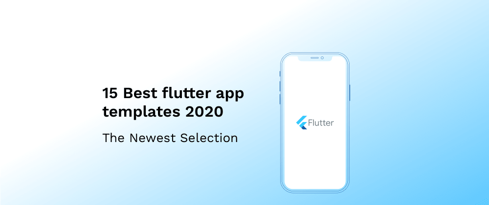 Cover image for 15 best flutter app templates 2020.
