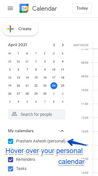 """Step 1: under """"My Calendars"""" hover over the calendar marked as personal"""