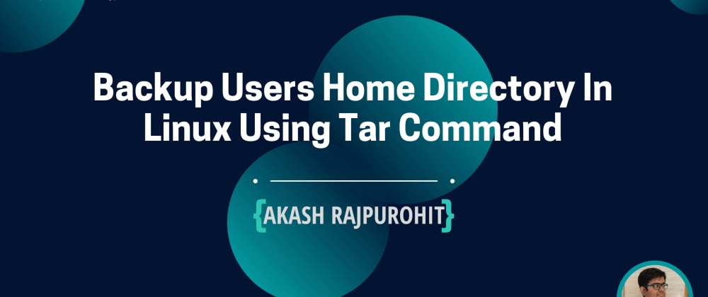 Cover image for Backup Users Home Directory In Linux Using Tar Command