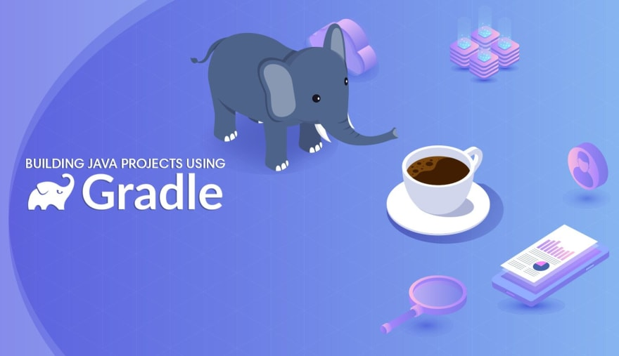 Building Java Projects with Gradle