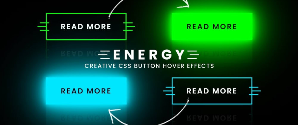 Cover image for CSS Energy Button Hover Effects | Neon Light Animation Effects on Hover