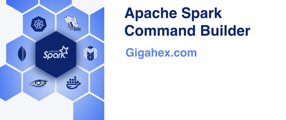 Cover image for spark-submit command builder with live preview