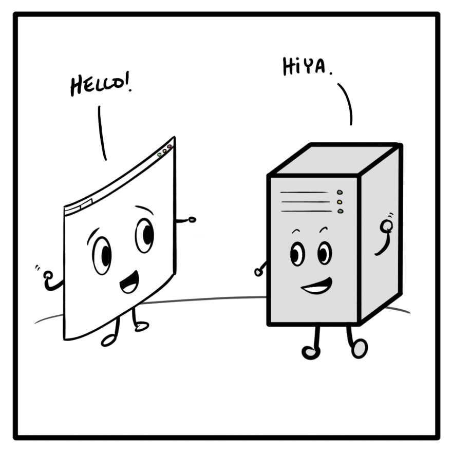 A cartoon of a client and server saying hello