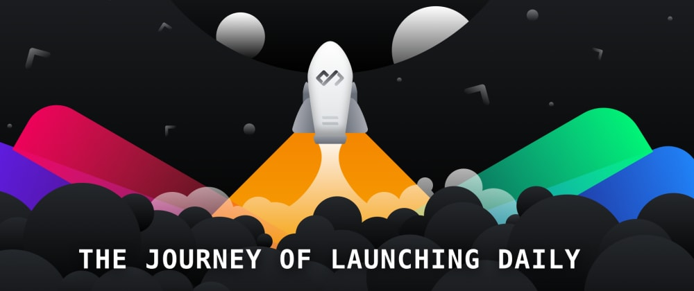Cover image for 🚀 The Journey of Launching Daily — The Developer's New Tab