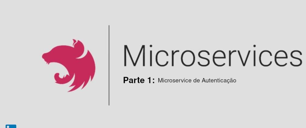 Cover image for NestJS Microservice de Autenticação parte 1