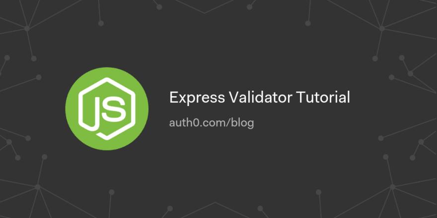 Express Validator Tutorial