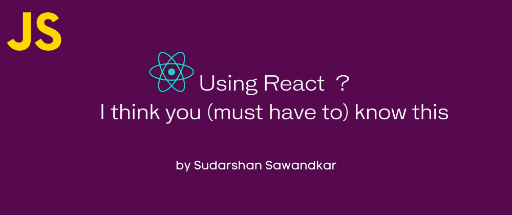 Cover image for Are you using React ? Then I think you must know this