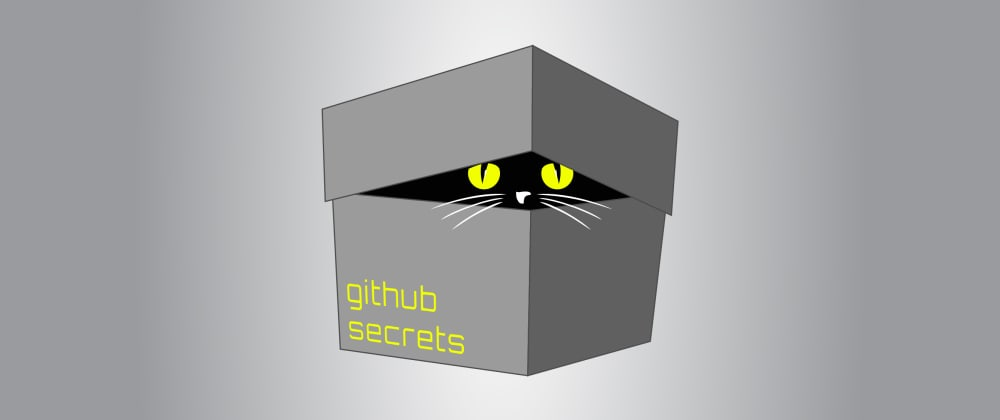 Cover image for Manage GitHub Actions secrets with a CLI