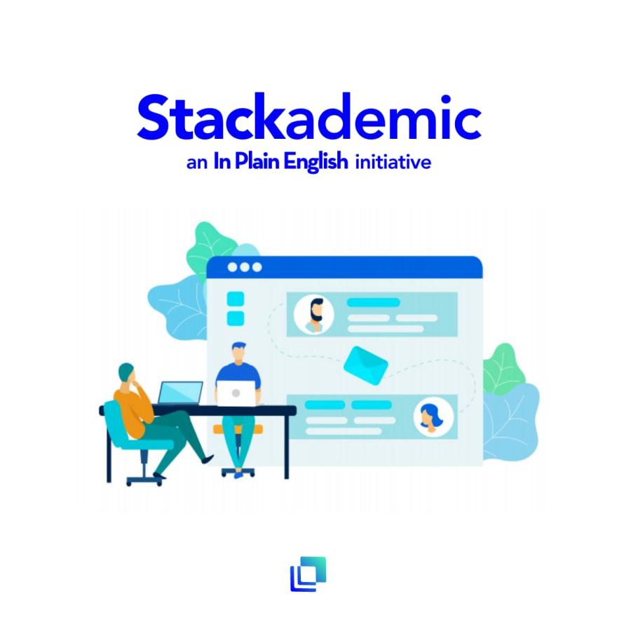 Stackademic, an In Plain English initiative