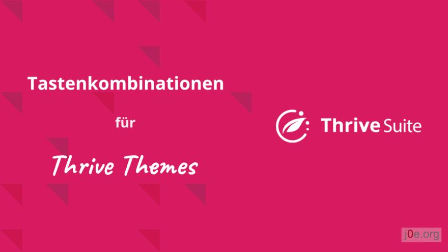 Shortcuts und Tastenkombinationen für Thrive themes