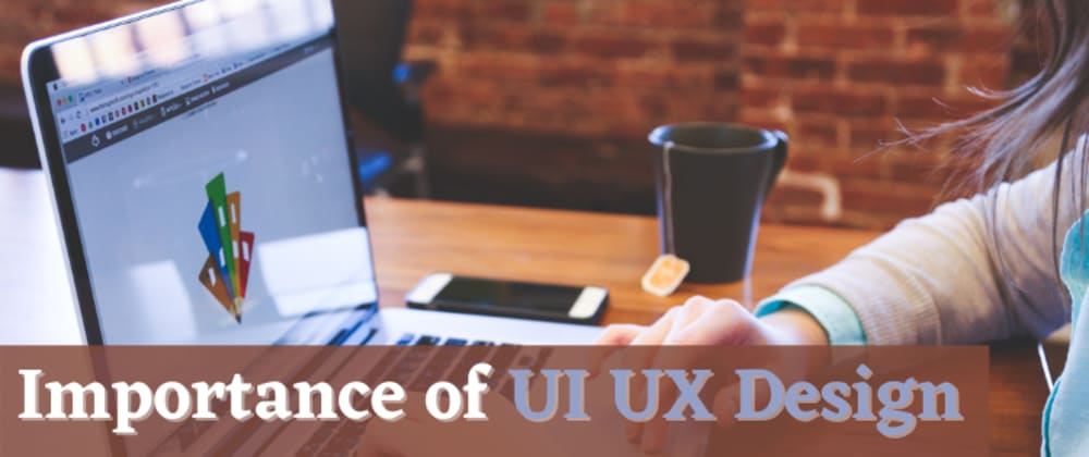 Cover image for Importance of UI UX Design in an App Development Process