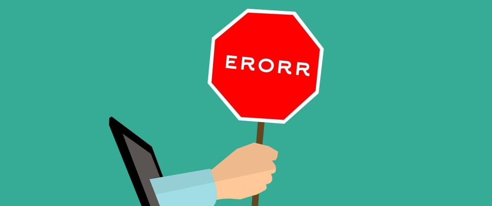 Cover image for Understanding types of Errors and how to handle them!