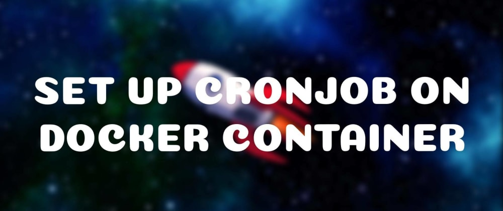 Cover image for cron job inside docker container 👨💻