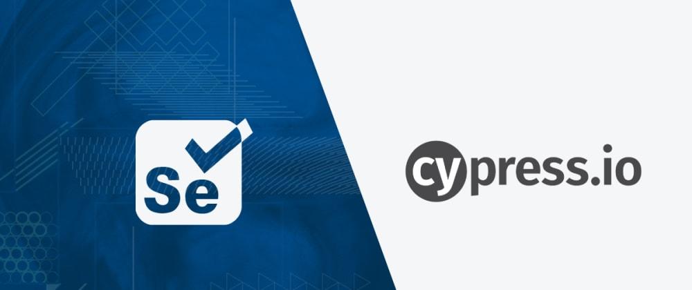 Cover image for Selenium vs WebDriverIO vs Cypress