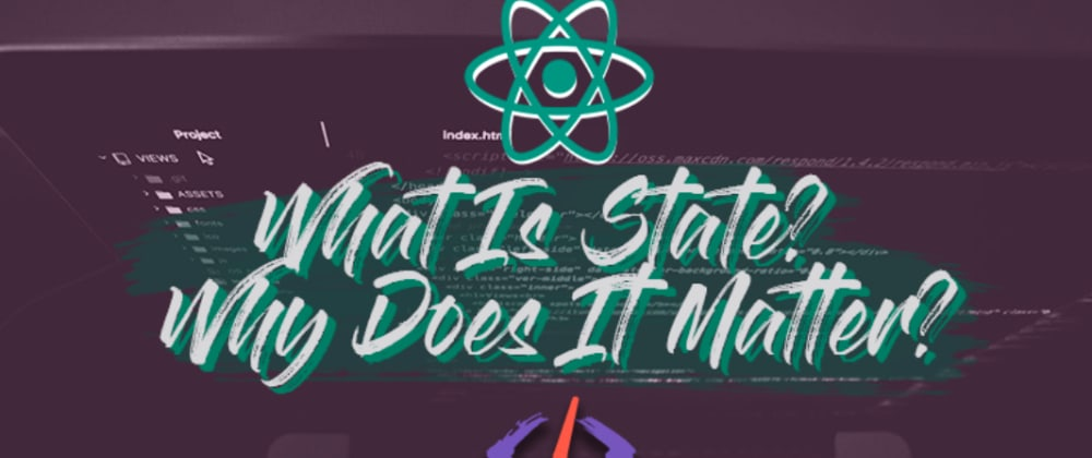 Cover image for A Complete Introduction to State For JavaScript Developers