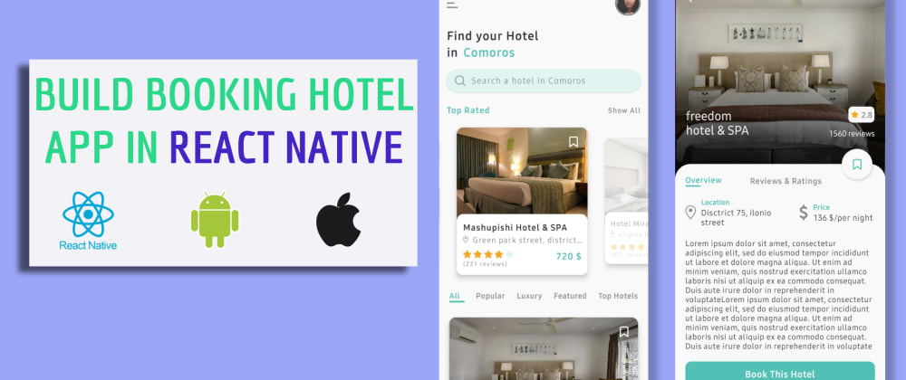 Cover image for BUILD UI BOOKING HOTEL APP WITH REACT NATIVE