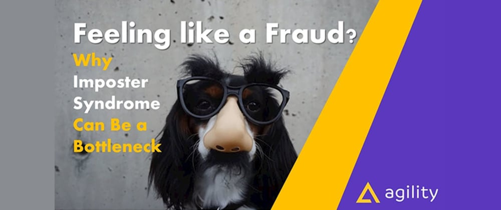 Cover image for Feeling like a Fraud? Here's Why Imposter Syndrome Can Be a Bottleneck to a Developer's Productivity