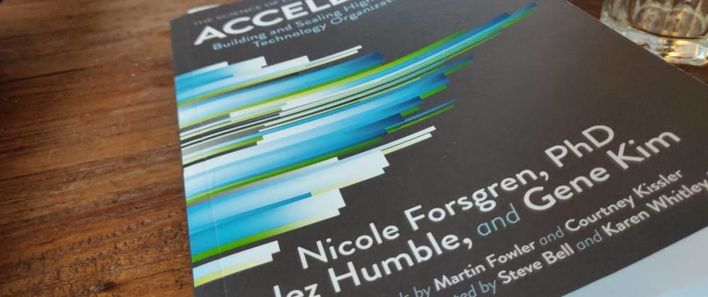 Cover image for Book review: Accelerate - The comprehensive DevOps guide