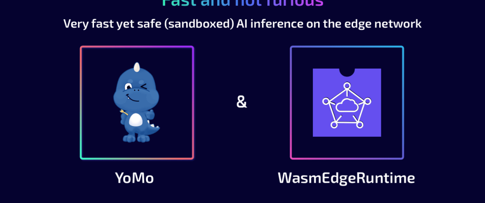 Cover image for YoMo:Enjoy the most lightweight AI inference