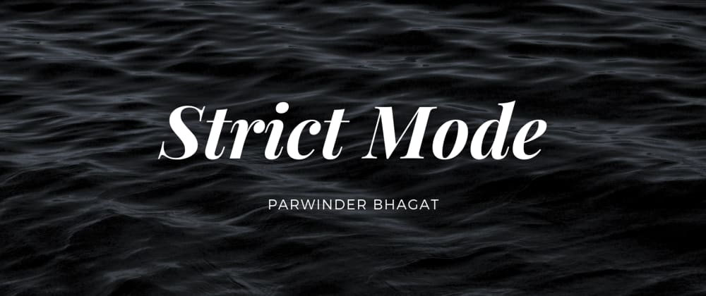 Cover image for Strict Mode in JavaScript