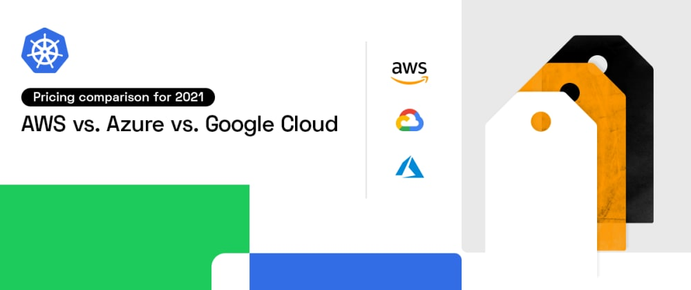 Cover Image for Ultimate cloud pricing comparison: AWS vs. Azure vs. Google Cloud in 2021