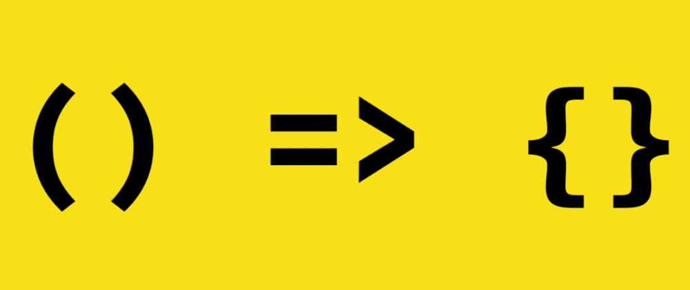 Cover image for ES6 Arrow Functions
