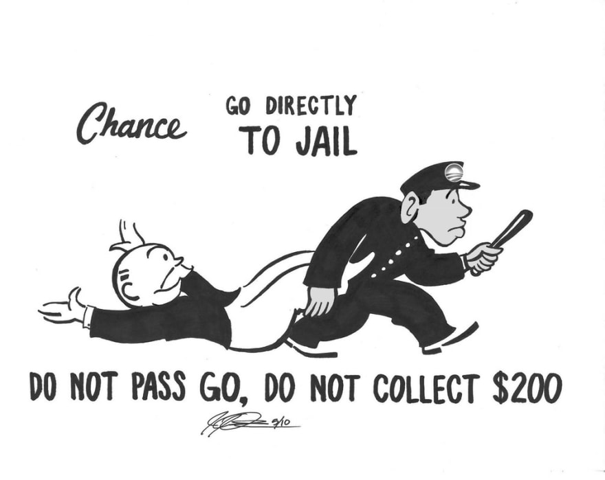 Monopoly go to jail do not pass go do not collect $200