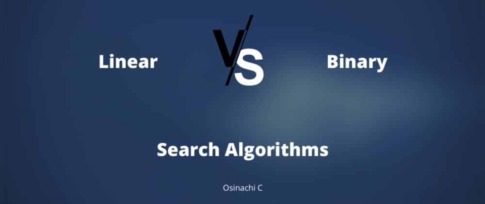 Cover image for Linear vs Binary Search Algorithms