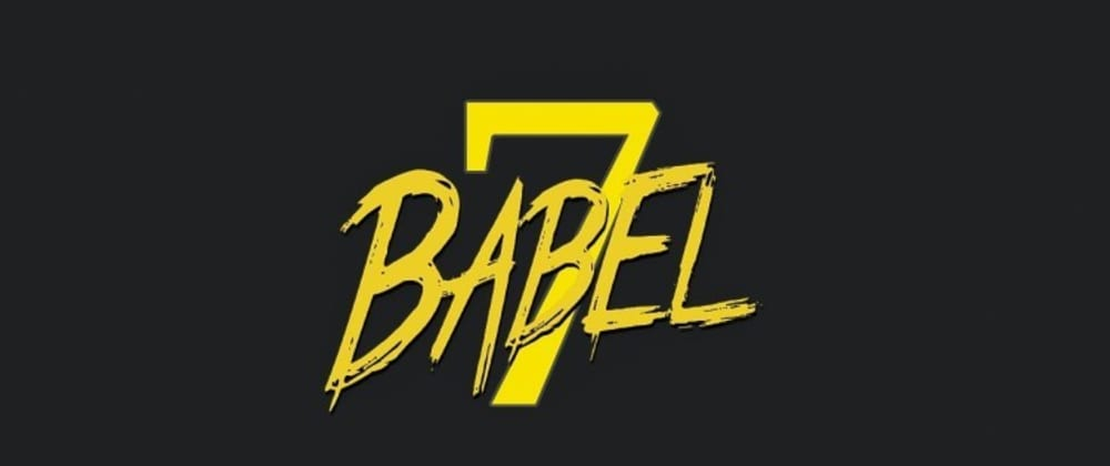 Cover image for Step by Step Guide to Install & Setup Babel 7 in JavaScript Project