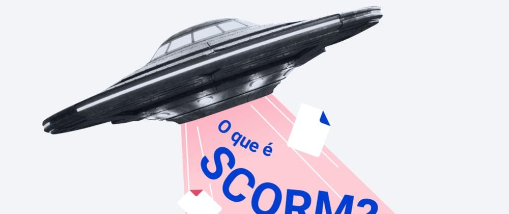 Cover image for O que é SCORM?