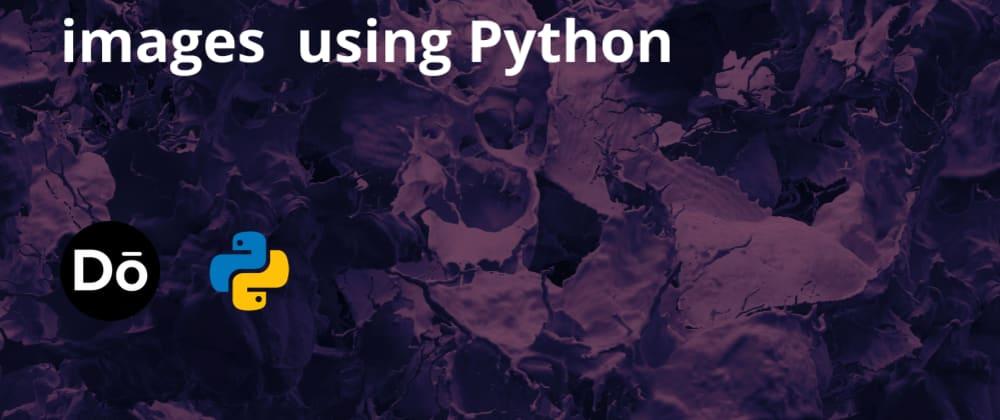 Cover image for Unsplash API with Python