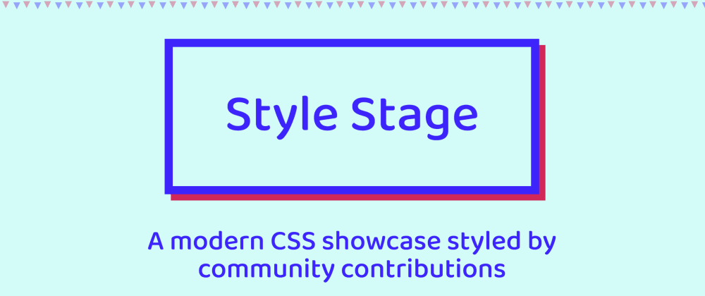 Cover image for 4 Things I've Learned While Creating My Style Stage Stylesheet