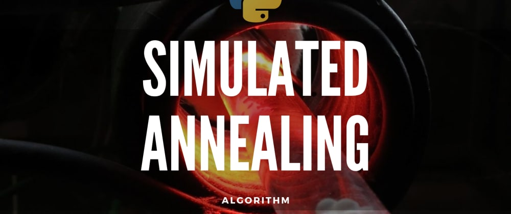 Cover image for How to Implement Simulated Annealing Algorithm inPython