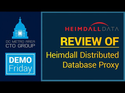 Demo Friday: Erik Brandsberg will review the Heimdall Distributed Database Proxy