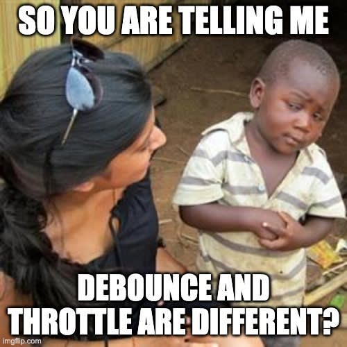 Is debounce and throttle different