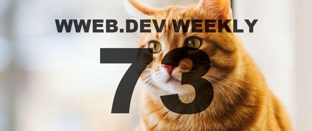 Cover image for Weekly web development resources #73