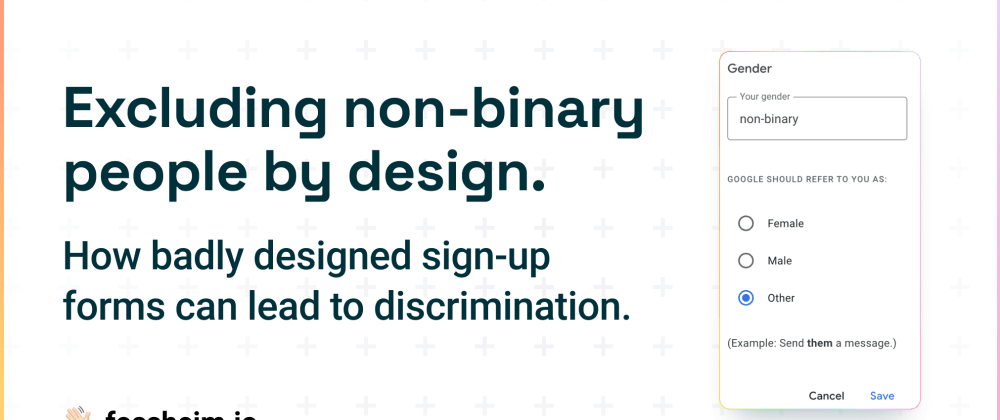 Cover image for Excluding non-binary people by design: How sign-up forms can lead to discrimination