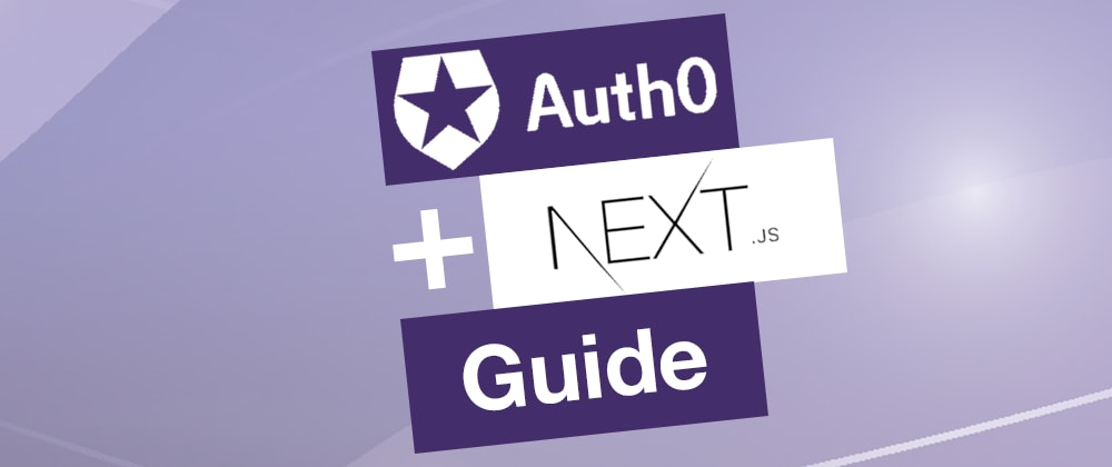 Cover image for How to add Auth0 to Nextjs- the Ultimate Guide