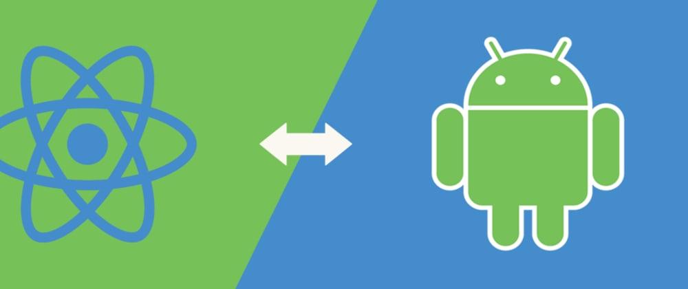 Cover image for Módulo nativo android usando React Native