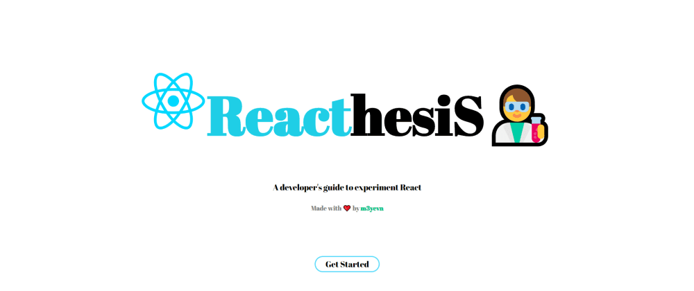 Cover image for Reacthesis - A developer's guide to experiment React 👨🔬