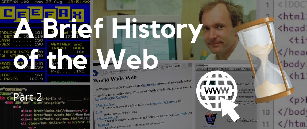 """Cover image for A """"Brief"""" History of the Web Part 2"""