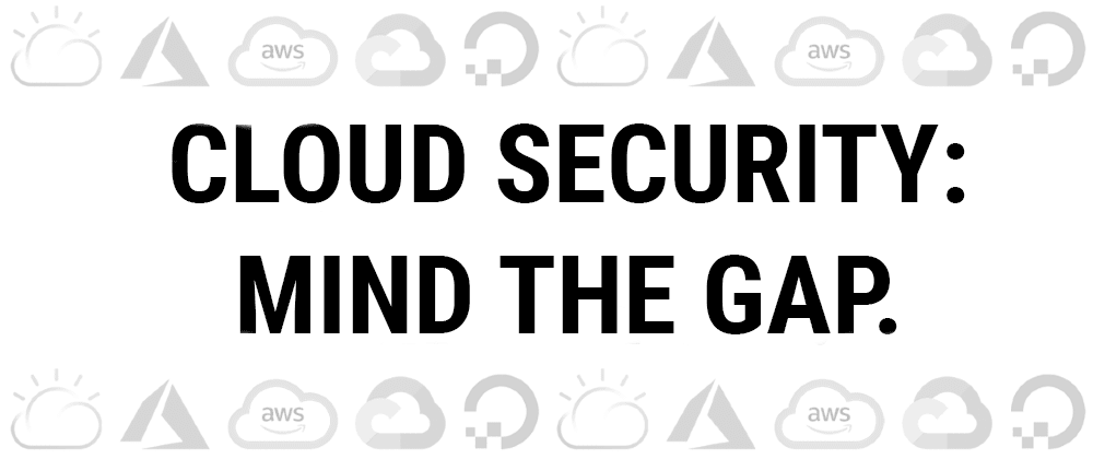 """Cover image for Cloud security: gaps in a """"shared responsibility"""" model"""