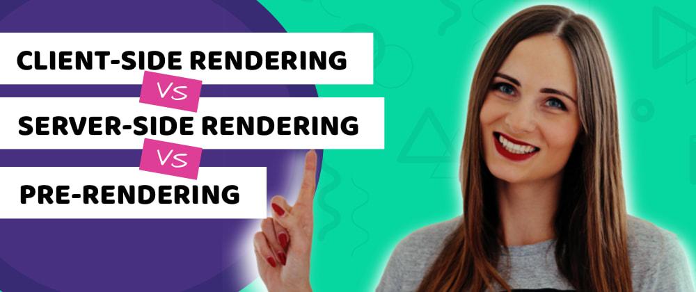 Cover image for Server-Side Rendering vs Client-Side Rendering