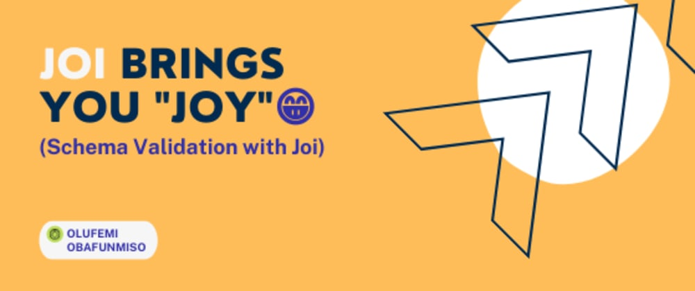 """Cover image for Validation; joi brings you """"Joy"""" 😁"""