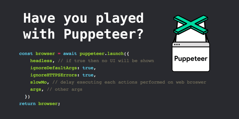 Have you played the puppeteer? - DEV Community 👩 💻👨 💻