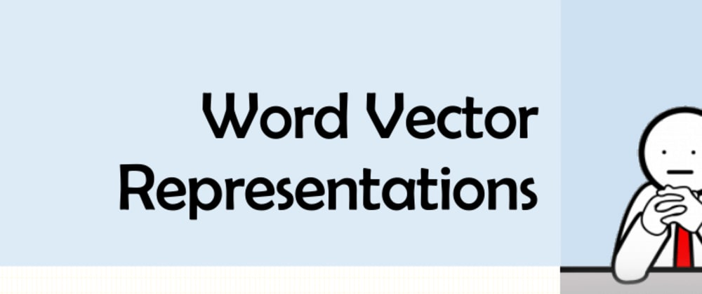 Cover image for Word Vectorization -Word2Vec