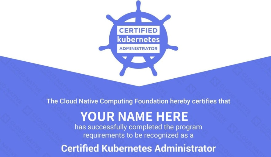 How I prepared & passed the Certified Kubernetes Administrator (CKA) Exam